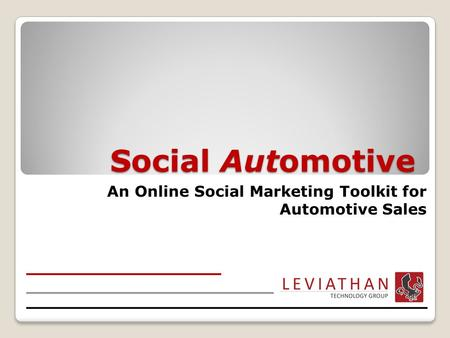 Social Automotive An Online Social Marketing Toolkit for Automotive Sales.