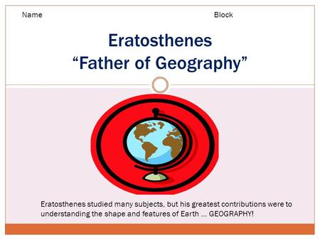 "Eratosthenes ""Father of Geography"""
