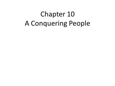 Chapter 10 A Conquering People. Before he died, Moses told the Israelites to make God and their faith the most important thing in their lives. He said,