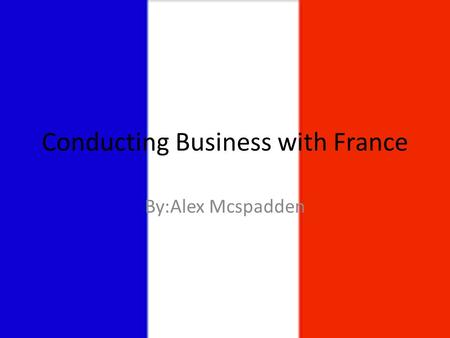 Conducting Business with France