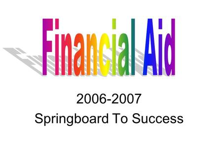 2006-2007 Springboard To Success. 2 Not Financially Cleared? Food Card won't work The only thing you can do in the library Can't use any facilities Can't.