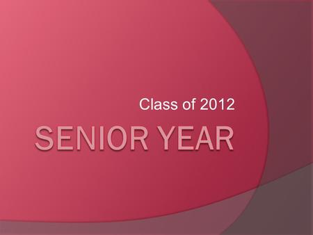 Class of 2012.  MME Awards  Mrs. Hess and Mrs. Springstead –Senior Class Advisors  Mr. Cooper - Sales Rep.