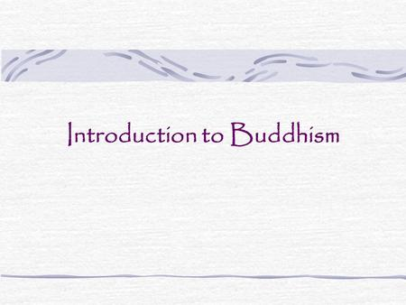 Introduction to Buddhism. What was going on in India? Upheaval during Vedic Civilization City life challenged old beliefs New religions emerged Jaina.