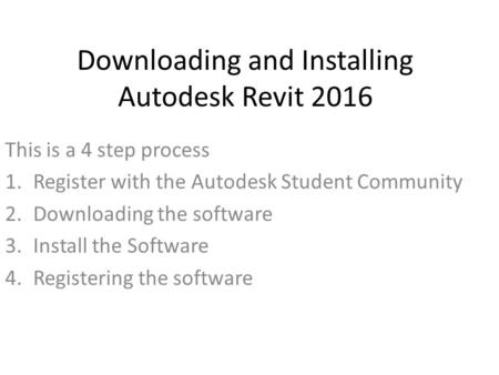 Downloading and Installing Autodesk Revit 2016
