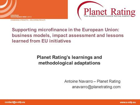 Supporting microfinance in the European Union: business models, impact assessment and lessons learned from EU initiatives.