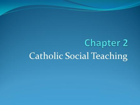 Catholic Social Teaching. It is the teachings of the church, plus the call of the popes and bishops, for people to carry on the mission of Jesus in the.