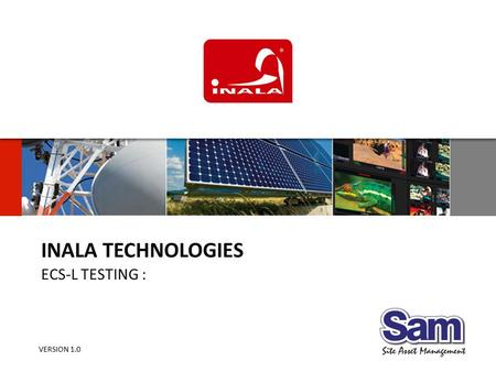 1 | INALA TECHNOLOGIES ECS-L TESTING : VERSION 1.0.