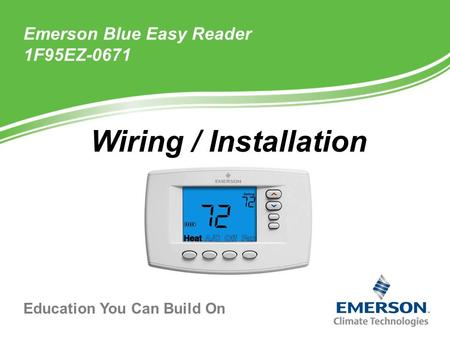 Education You Can Build On Wiring / Installation Emerson Blue Easy Reader 1F95EZ-0671.