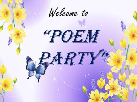"Welcome to ""Poem party"". ""Sing a Song of People"""