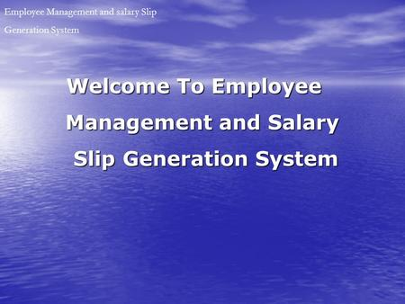 Management and Salary Employee Management and salary Slip