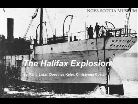 The Halifax Explosion By Maria Lazar, Dorothea Kefer, Christynna Costa.