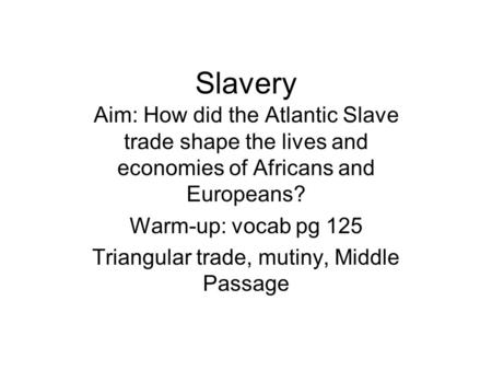 Triangular trade, mutiny, Middle Passage