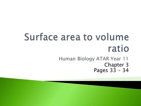 Human Biology ATAR Year 11 Chapter 3 Pages 33 - 34.