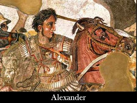 Alexander. Warm Up!!! Please answer the following warm up questions in complete sentences: – Who was the greatest Greek poet and what did he write? –