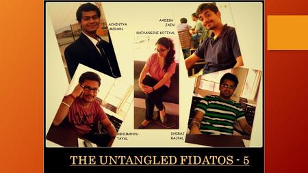 "THE UNTANGLED FIDATOS - 5. "" DeTangler "" ""E-Toll"" ""Kachra return, Paisa refund"" TOP 3 CRAZIEST IDEAS."