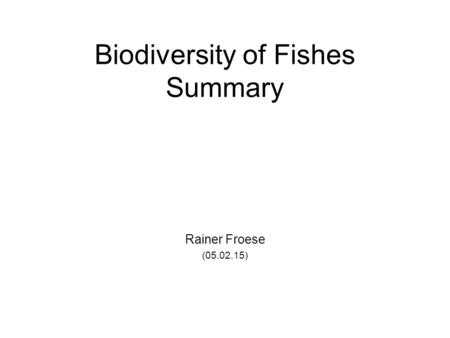 Biodiversity of Fishes Summary