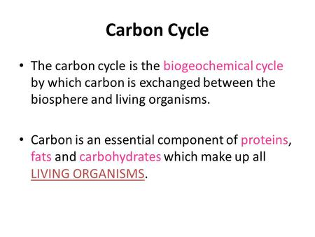 Carbon Cycle The carbon cycle is the biogeochemical cycle by which carbon is exchanged between the biosphere and living organisms. Carbon is an essential.