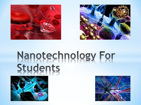 Nanotechnology will change the nature of almost every human-made object in the next century.