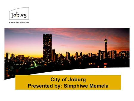 City of Joburg Presented by: Simphiwe Memela. 2 Project Plan Outline City Reflections on: i.Governance & institutional arrangements for waste management.