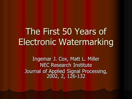 the history of the digital watermarking techniques Keywords—watermarking watermarking technique dct dwt lwm dfrnt  psnr i introduction digital watermarking started back in 1979, but it was.