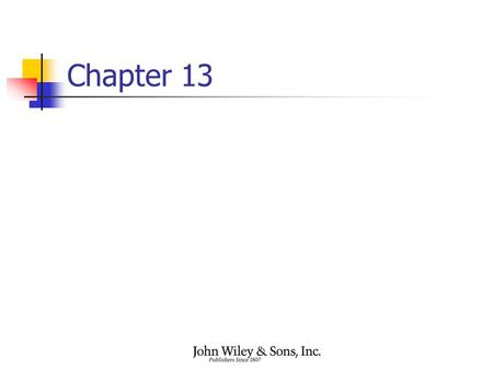 Chapter 13. Learning Objectives (part 1 of 3) Describe the two major philosophies of investing and the investment implications of each Describe the features.