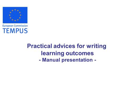 Practical advices for writing learning outcomes - Manual presentation -