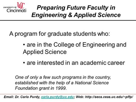 Preparing Future Faculty in Engineering & Applied Science A program for graduate students who: are in the College of Engineering and Applied Science are.