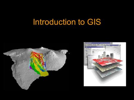 Introduction to GIS. GIS Definitions A map connected to a database A computerized data base management system for capture, storage, retrieval, analysis,