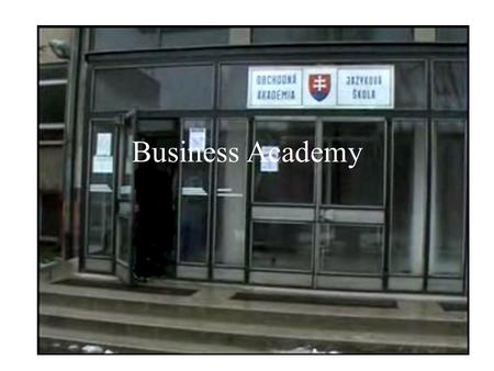 Business Academy. This school was established in 1968. In 1968 there were 10 – 12 classes and now we have 20 classes. Till this year our school has had.