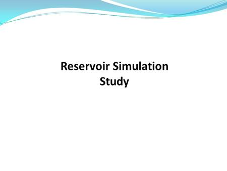 Reservoir Simulation Study. Reservoir Drive Mechanisms and Energy Plot Has Gas-Oil Contact and Water-Oil Contact (might have gas cap drive+water drive).