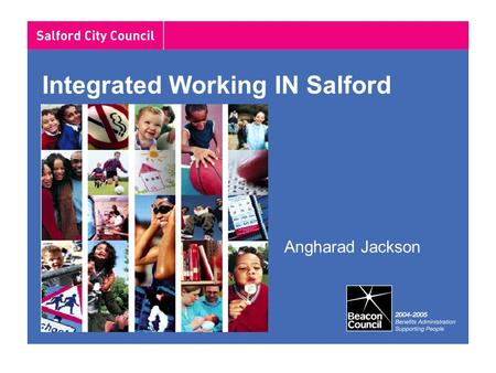 Integrated Working IN Salford