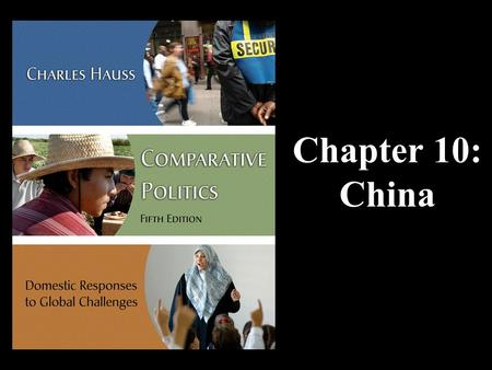 "Chapter 10: China. CHINA What is the formal name of the country? Would you be surprised if I told you that the ""People's Republic of China"" was incorrect?"