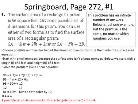 Springboard, Page 272, #1 This problem has an infinite number of answers. Below is just one example, but the premise is the same, no matter which numbers.