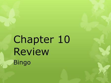Chapter 10 Review Bingo.