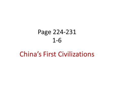 China's First Civilizations