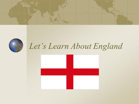 Let's Learn About England. Where is England? Map of England.