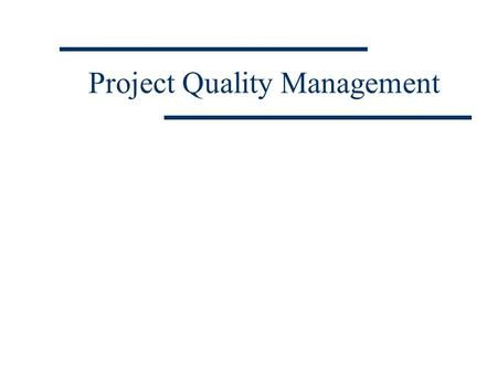 Project Quality Management. Kartika Chandra Hotel Suite 611 Jakarta Ph. 5264089 Fx. 5264088