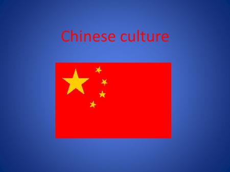 Chinese culture.