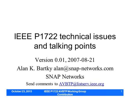 IEEE P1722 technical issues and talking points