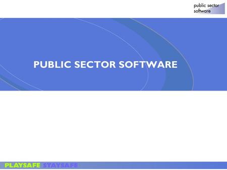 © 2004 ACNielsen 1 PUBLIC SECTOR SOFTWARE. Our Philosophy >To offer paperless software solutions to manage the entire Inspections – Findings –Tasks -