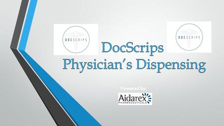 Powered by:. What is Physician's Dispensing? Physician's Dispensing is when a practice has the ability to fulfill patient prescriptions at the point of.