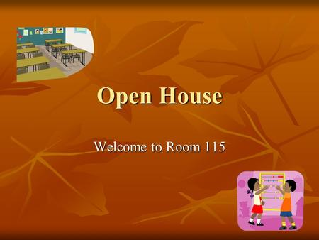Open House Welcome to Room 115 Working Together! Our class will be doing lots of team projects. In these we will: Work cooperatively Work cooperatively.