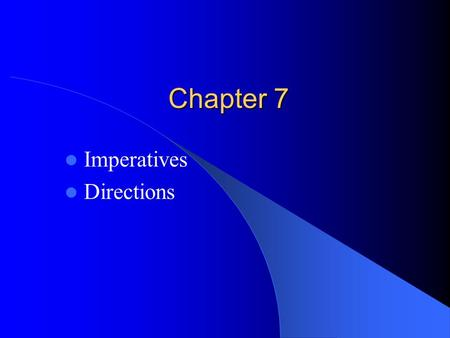 Chapter 7 Imperatives Directions. Vocabulary Preview Baseball stadium.