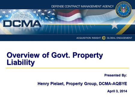 Overview of Govt. Property Liability