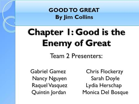GOOD TO GREAT By Jim Collins. Introduction/Concept Research  Why is Greatness so Uncommon  Epiphany of 1996 & Research  Analysis of corporations transitioning.