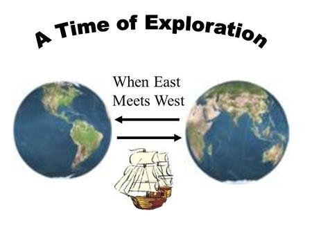 When East Meets West. Europeans, knew and were interested in trade with Africa and Asia, but they knew nothing of the Americas. In the 1400's Native Americans.