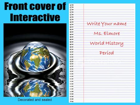 Front cover of Interactive Notebook Write Your name Ms. Elmore