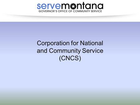 Corporation for National and Community Service (CNCS)