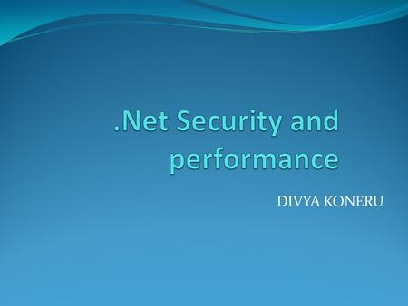 .Net Security and performance