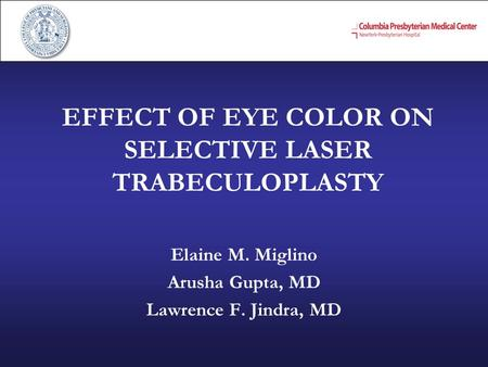 EFFECT OF EYE COLOR ON SELECTIVE LASER TRABECULOPLASTY